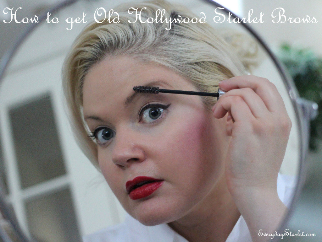 How to get Old Hollywood Starlet Eyebrows