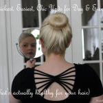 Quickest, Easiest, Chic Updo for Day or Night (and healthy for your hair)