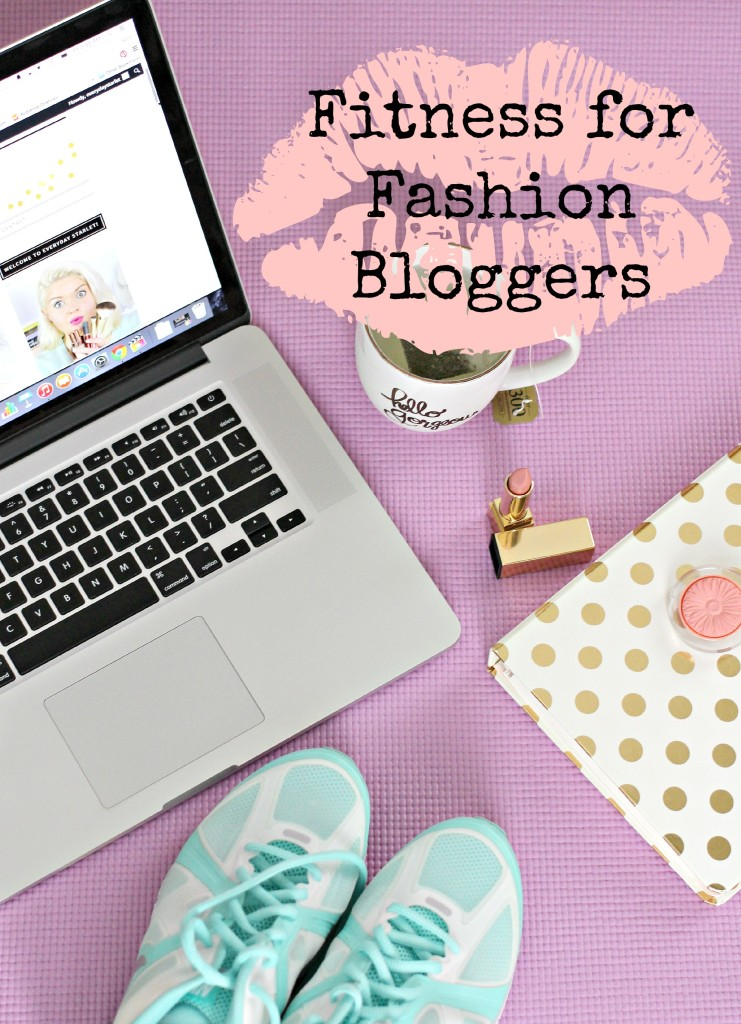 Fitness for Fashion, Beauty, Lifestyle, Food Bloggers