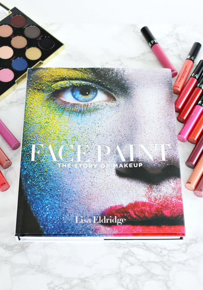 Face Paint: The Story of Makeup by Lisa Eldridge Review