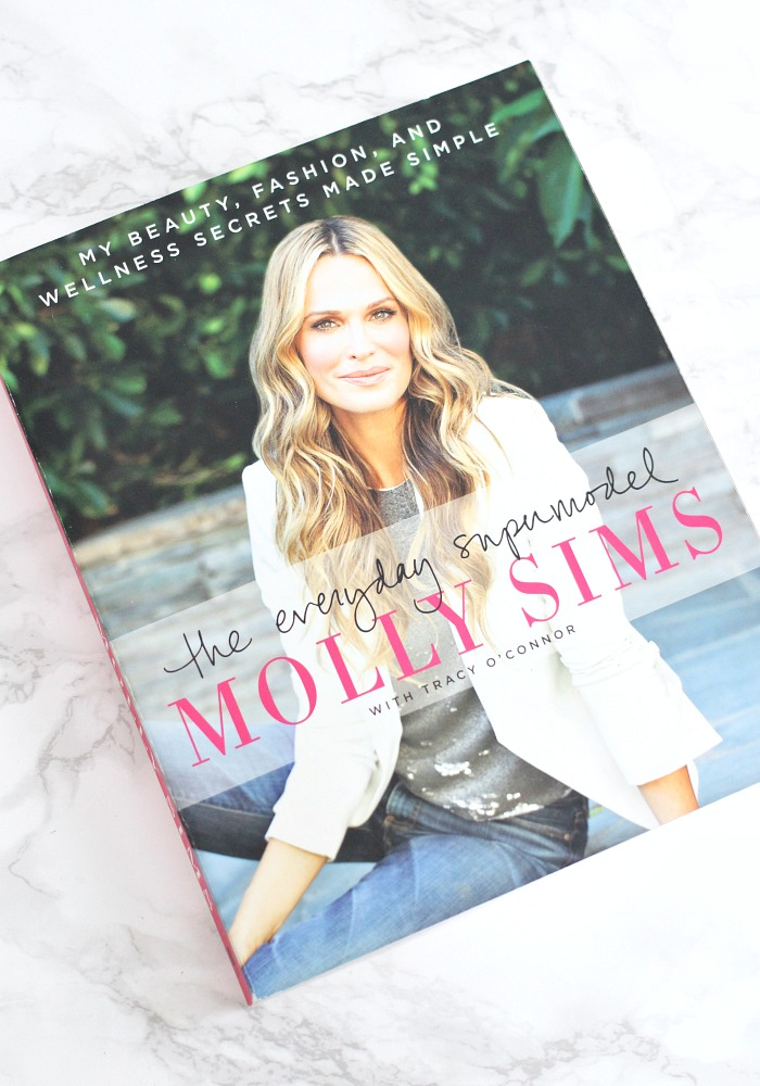 Everyday Supermodel by Molly Sims Review