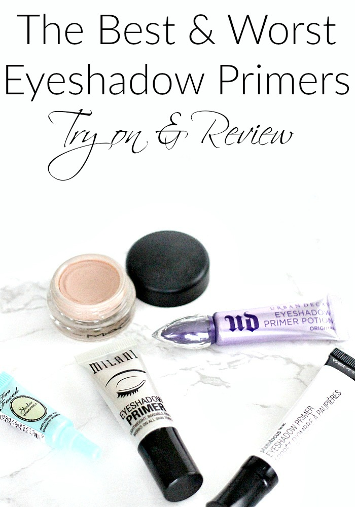 The Best & Worst Eyeshadow Primers Review